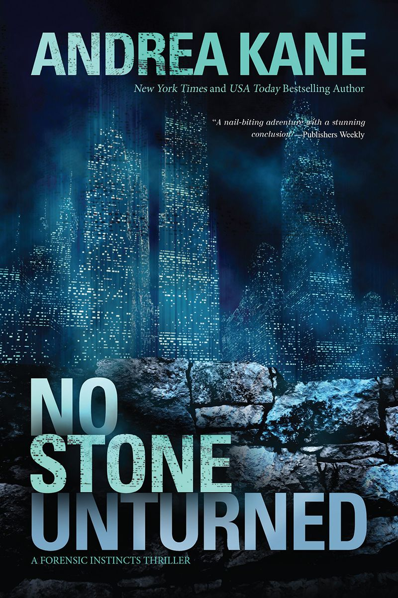 No Stone Unturned, a novel by Andrea Kane